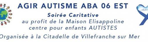 Soirée caritative «Agir autisme ABA 06 EST»