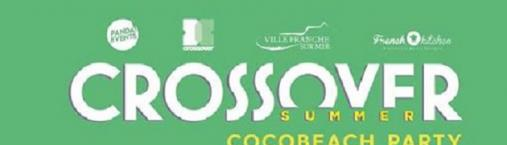 CROSSOVER SUMMER – COCOBEACH PARTY