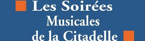 Soirées musicales de la Citadelle