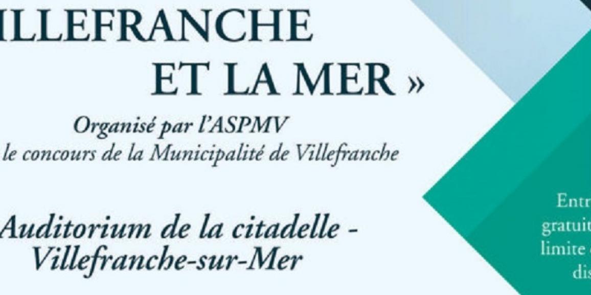 Villefranche et la Mer Organisé par l'ASPMV