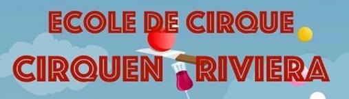 Ecole de cirque «CIRQUEN RIVIERA»