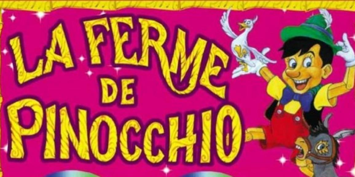 La ferme de Pinocchio