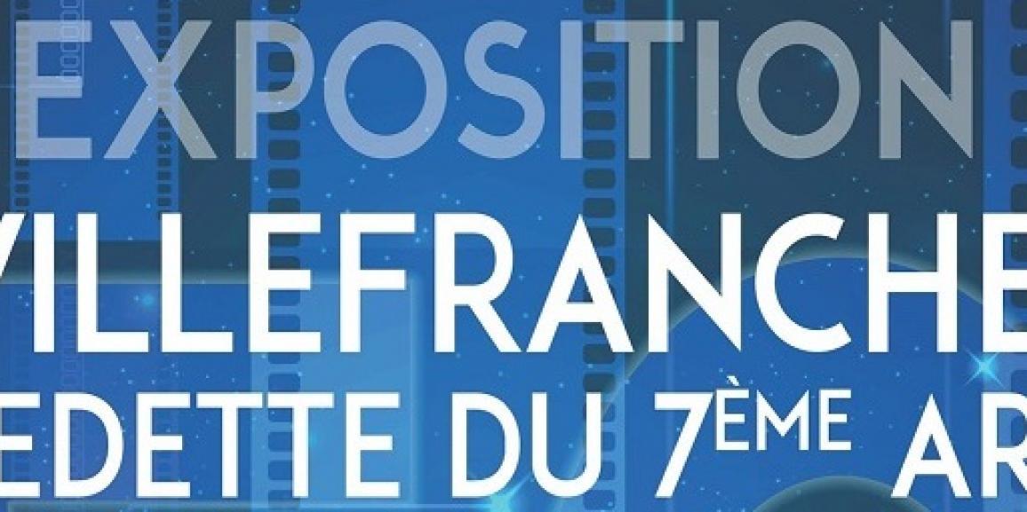 exposition «VILLEFRANCHE, VEDETTE DU 7ÈME ART !»