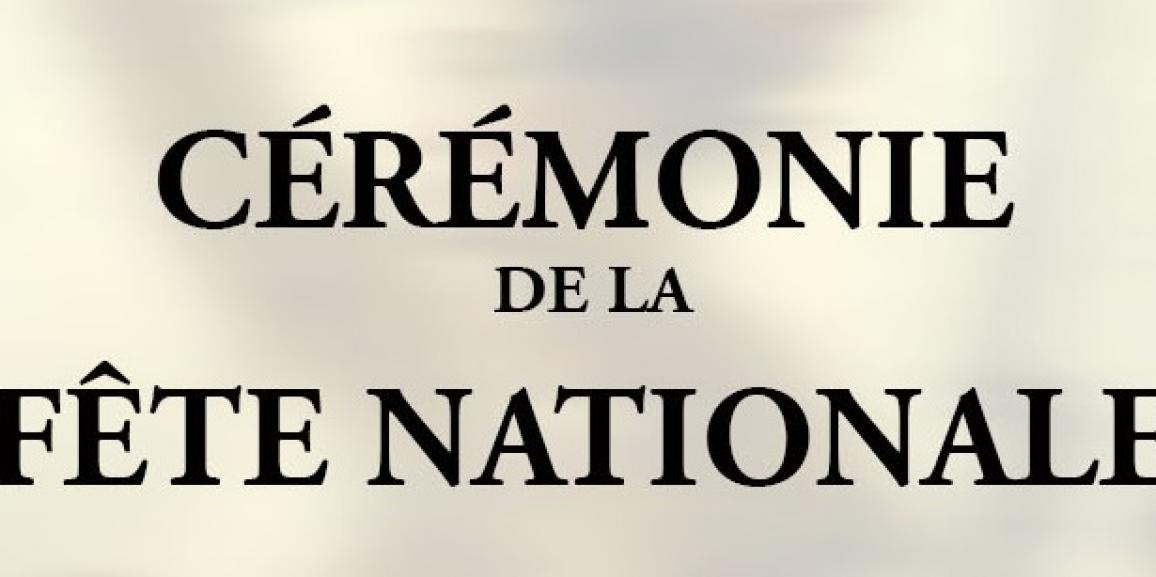 Cérémonie de la Fête Nationale