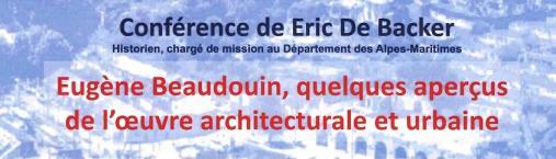 Conférence de Eric De Backer – Eugène Beaudoin, quelques aperçus de l'œuvre architecturale et urbaine. –
