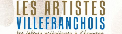 Vernissage et Exposition : Les artistes villefranchois !